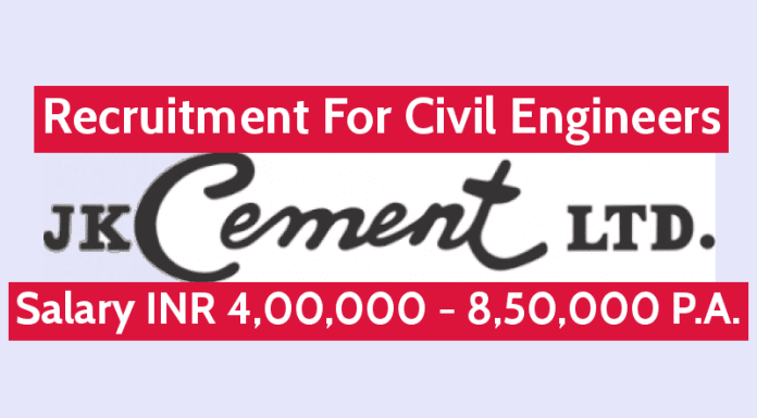 J K Cement Ltd Recruitment For Civil Engineers Salary INR 4,00,000 - 8,50,000 P.A.