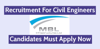 MBL Infrastructures Ltd Recruitment For Civil Engineers Candidates Must Apply Now