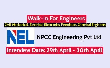 NPCC Engineering Pvt Ltd Walk-In For Engineers Civil, Mechanical, Electrical, Electronics, Petroleum, Chemical Engineers Interview Date 29th April - 30th April