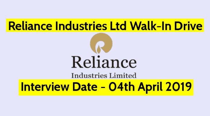Reliance Industries Ltd Walk-In Drive Interview Date - 04th April 2019