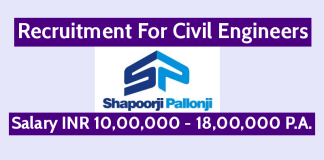 Shapoorji Pallonji Recruitment For Civil Engineers Salary INR 10,00,000 - 18,00,000 P.A.