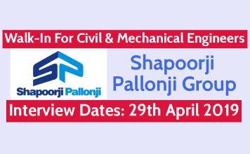 Shapoorji Pallonji Walk-In For Civil & Mechanical Engineers Interview Dates 29th April 2019