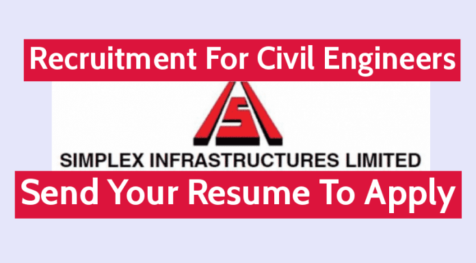 Simplex Infrastructures Ltd Hiring Civil Engineers Send Your Resume To Apply