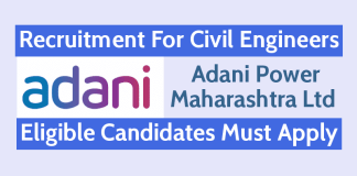 Adani Power Maharashtra Ltd Recruitment For Civil Engineers Eligible Candidates Must Apply
