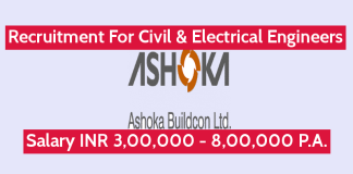 Ashoka Buildcon Ltd Recruitment For Civil & Electrical Engineers Salary INR 3,00,000 - 8,00,000 P.A.