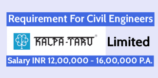 Kalpataru Limited Requirement For Civil Engineers Salary INR 12,00,000 - 16,00,000 P.A.