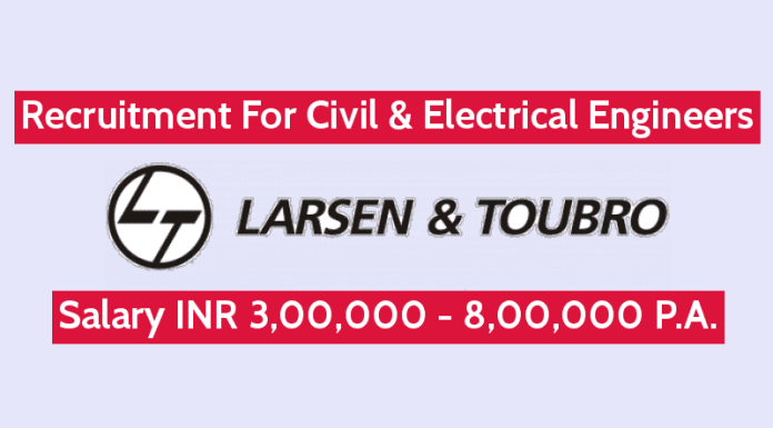 Larsen & Toubro Limited Recruitment For Engineers Salary INR 6,00,000 - 8,00,000 P.A.