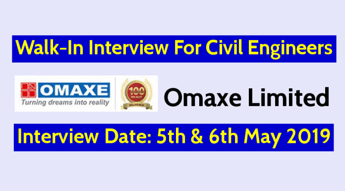Omaxe Limited Walk-In For Civil Engineers Interview Date 5th & 6th May 2019