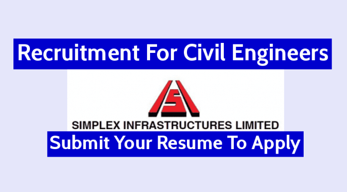 Simplex Infrastructures Ltd Recruitment For Civil Engineers Submit Your Resume To Apply