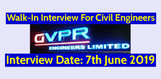 GVPR Engineers Ltd Walk-In Interview For Civil Engineers Interview Date 7th June 2019