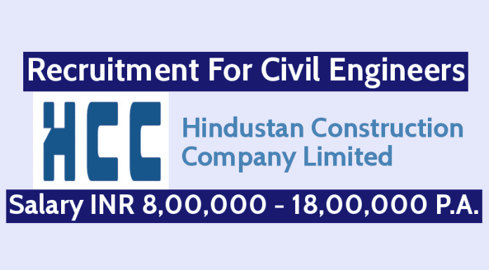 Hindustan Construction Recruitment For Civil Engineers Salary INR 8,00,000 - 18,00,000 P.A.