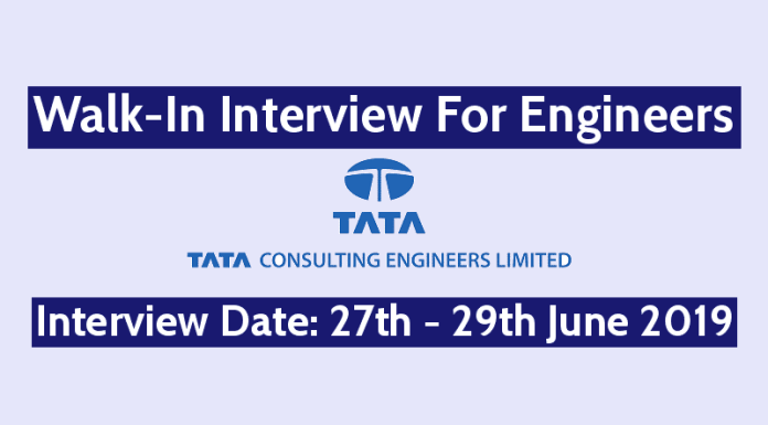 Tata Consulting Engineers Ltd Walk-In For Engineers Interview Date 27th - 29th June 2019