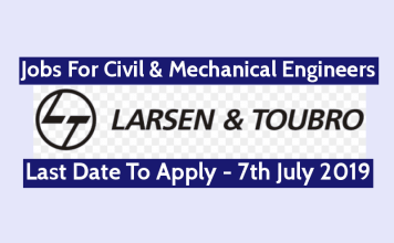 Larsen Toubro Ltd Recruitment For Civil & Mechanical Engineers Last Date - 7th July 2019
