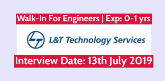 Larsen & Toubro Walk-In For Engineers Exp - 0 to 1 yrs Interview Date 13th July 2019