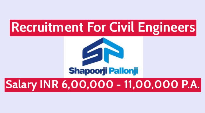 Shapoorji Pallonji Recruitment For Civil Engineers Salary INR 6,00,000 - 11,00,000 PA.