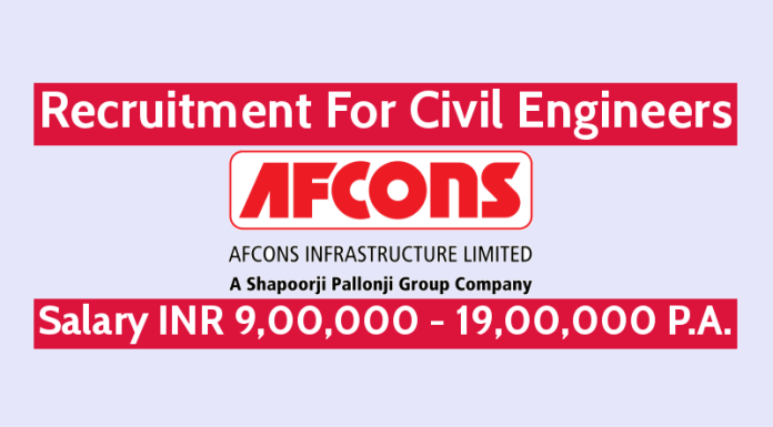 Afcons Infrastructure Ltd Recruitment For Civil Engineers Salary INR 9,00,000 - 19,00,000 P.A.
