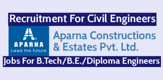 Aparna Constructions Recruitment For Civil Engineers Jobs For B.TechB.E.Diploma Engineers