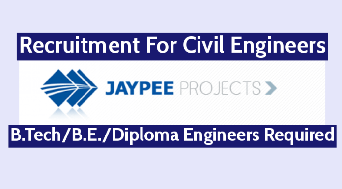 Jaypee Projects Ltd Recruitment For Civil Engineers B.TechB.E.Diploma Engineers Required