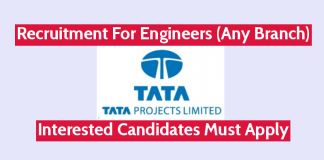 TATA Projects Ltd Recruitment For Engineers (Any Branch) Interested Candidates Must Apply