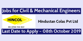 Hindustan Colas Pvt Ltd Jobs for Civil & Mechanical Engineers Last Date to Apply – 08th October 2019