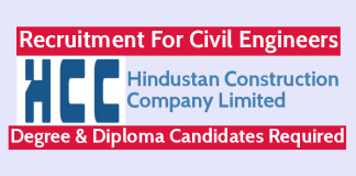 Hindustan Construction Recruitment For Civil Engineers Degree & Diploma Candidates Required