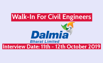 Dalmia Bharat Ltd Walk-In For Civil Engineers Interview Date 11th - 12th October 2019