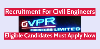 GVPR Engineers Ltd Recruitment For Civil Engineers Eligible Candidates Must Apply Now