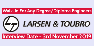 Larsen & Toubro Walk-In For Any DegreeDiploma Engineers Interview Date - 3rd November 2019