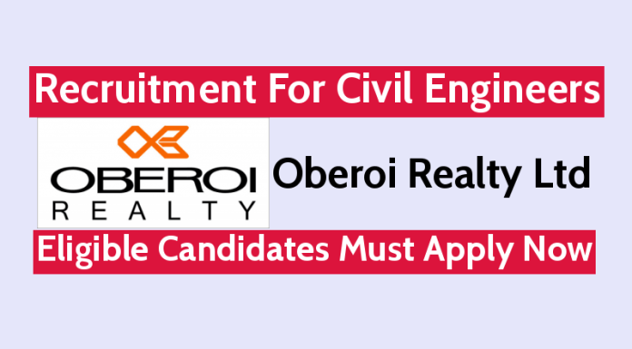 Oberoi Realty Ltd Recruitment For Civil Engineers Eligible Candidates Must Apply Now