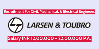 Larsen & Toubro Recruitment For Civil, Mechanical, & Electrical Engineers Salary INR 12,00,000 - 22,00,000 P.A.