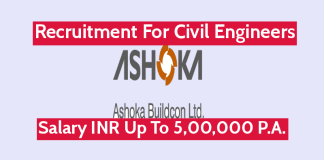 Ashoka Buildcon Ltd Recruitment For Civil Engineers Salary INR Up To 5,00,000 P.A.
