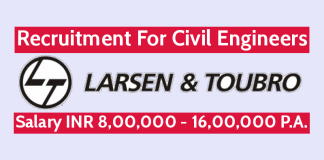 Larsen & Toubro Recruitment For Civil Engineers Salary INR 8,00,000 - 16,00,000 P.A.