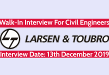 Larsen & Toubro Walk-In Interview For Civil Engineers Interview Date 12th - 13th December 2019