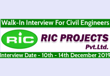RIC Projects Pvt Ltd Walk-In Interview For Civil Engineers Interview Date - 10th - 14th December 2019