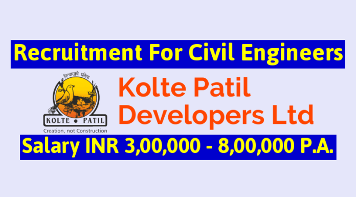 Kolte Patil Developers Limited Recruitment For Civil Engineers Salary INR 3,00,000 - 8,00,000 P.A.