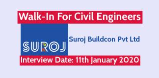 Suroj Buildcon Pvt Ltd Walk-In For Civil Engineers Interview Date 11th January 2020