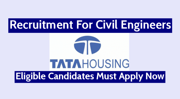 TATA Housing Development Recruitment For Civil Engineers Eligible Candidates Must Apply Now