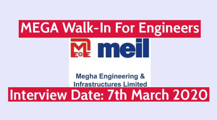 MEIL MEGA Walk-In For Engineers Interview Date 7th March 2020