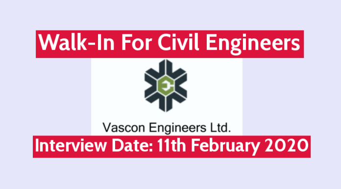 Vascon Engineers Ltd Walk-In For Civil Engineers Interview Date 11th February 2020