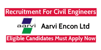 Aarvi Encon Ltd Direct Interview For Civil Engineers Eligible Candidates Must Apply Now