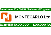 MONTECARLO Ltd Recruitment For Civil & Mechanical Engineers Salary INR 10,00,000 - 12,00,000 P.A.