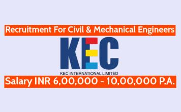 KEC International Ltd Recruitment For Civil & Mechanical Engineers Salary INR 6,00,000 - 10,00,000 P.A.