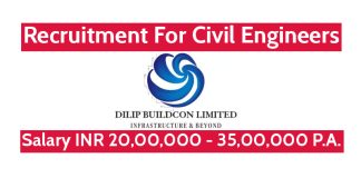 Dilip Buildcon Ltd Recruitment For Civil Engineers Salary INR 20,00,000 - 35,00,000 P.A.