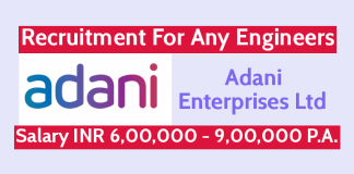 Adani Enterprises Ltd Recruitment For Any Engineers Salary INR 6,00,000 - 9,00,000 P.A.
