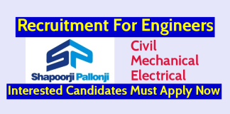 Shapoorji Pallonji Recruitment For Civil, Mechanical & Electrical Engineers Interested Candidates Must Apply Now