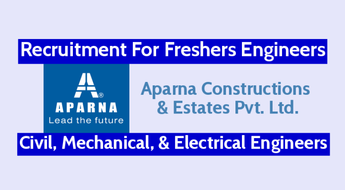 Aparna Constructions Recruitment For Freshers Engineers Civil, Mechanical, & Electrical Engineers