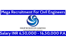 Dilip Buildcon Ltd Mega Recruitment For Civil Engineers Salary INR 6,50,000 - 16,50,000 P.A.