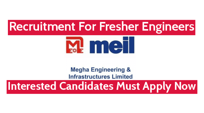 MEIL Recruitment For Fresher Engineers Interested Candidates Must Apply Now