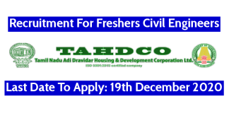 TAHDCO Recruitment For Freshers Civil Engineers Last Date To Apply 19th December 2020