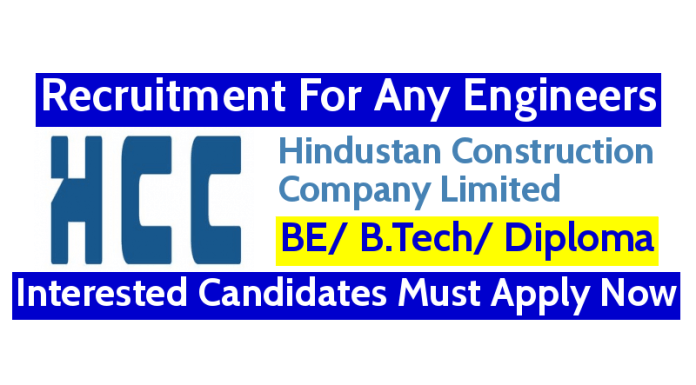 HCC Recruitment For Any Engineers Interested Candidates Must Apply Now
